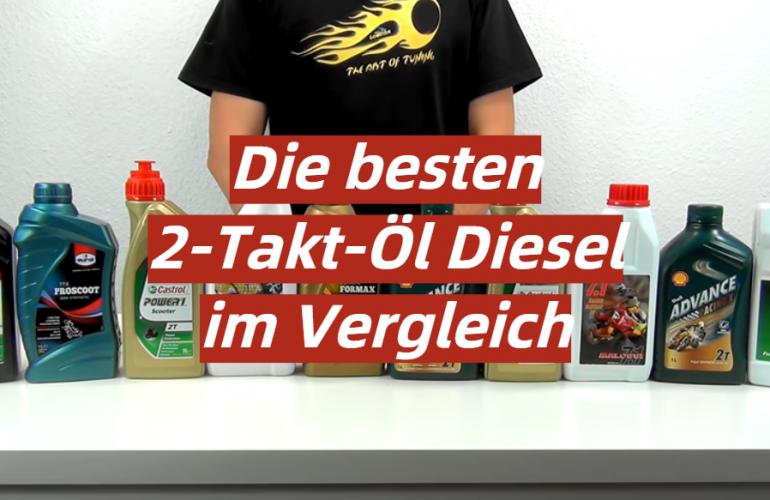 2-Takt-Öl Diesel Test 2021: Die besten 5 2-Takt-Öl Diesel im Vergleich