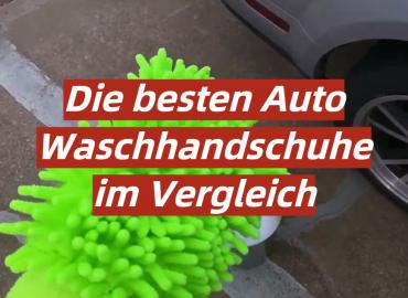 Die besten Auto Waschhandschuhe im Vergleich