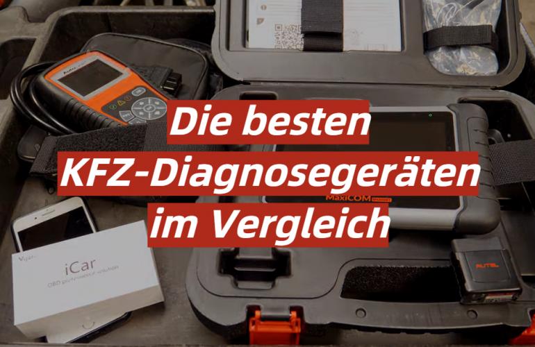 KFZ-Diagnosegerät Test 2021: Die besten 5 KFZ-Diagnosegeräten im Vergleich