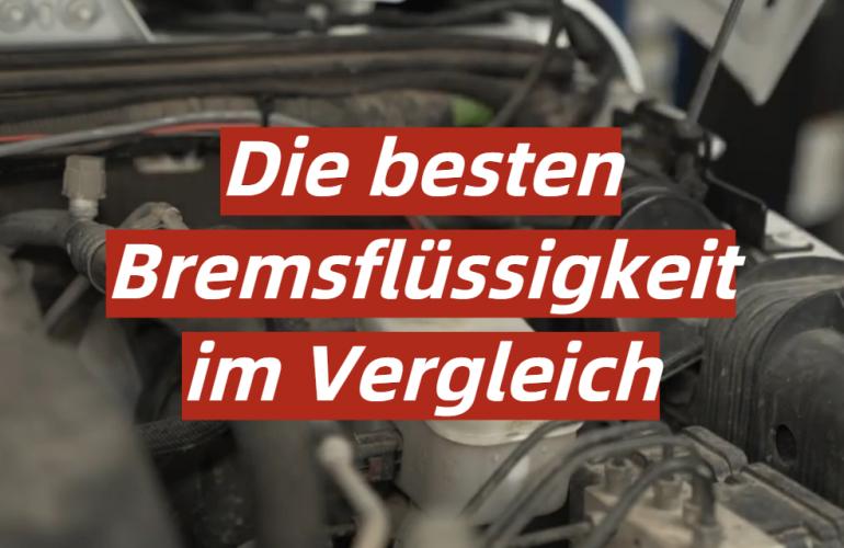 Bremsflüssigkeit Test 2021: Die besten 5 Bremsflüssigkeiten im Vergleich