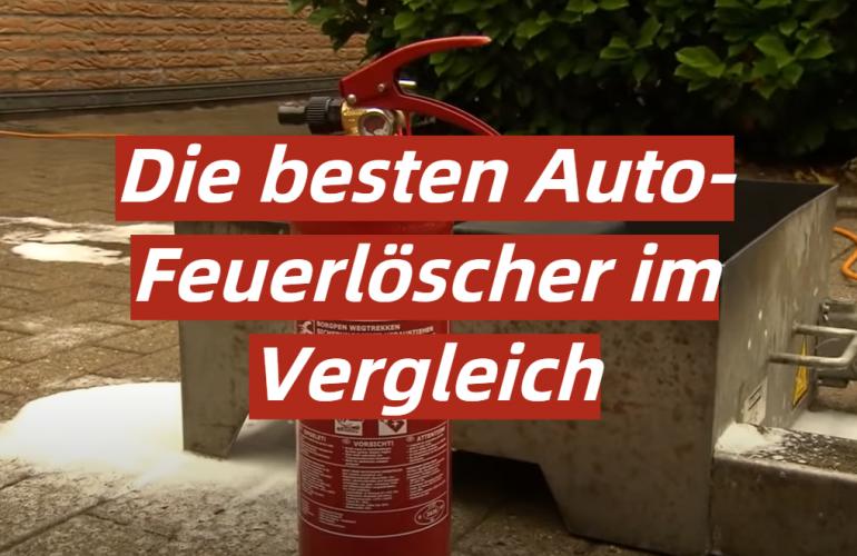 Auto-Feuerlöscher Test 2021: Die besten 5 Auto-Feuerlöscher im Vergleich
