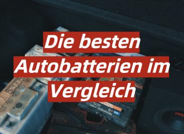 Die besten Autobatterien im Vergleich