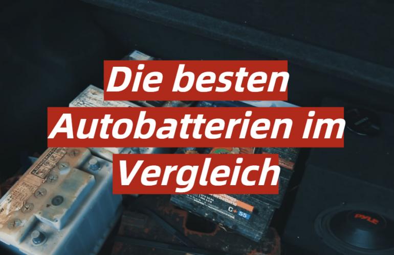 Autobatterie Test 2021: Die besten 5 Autobatterien im Vergleich