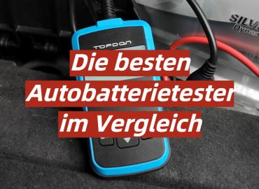 Die besten Autobatterietester im Vergleich