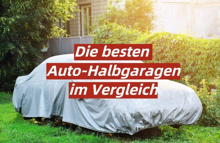 Auto-Halbgarage Test 2021: Die besten 5 Auto-Halbgaragen im Vergleich
