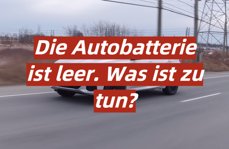 Die Autobatterie ist leer. Was ist zu tun?
